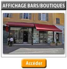 Affichage BArs/ Boutiques