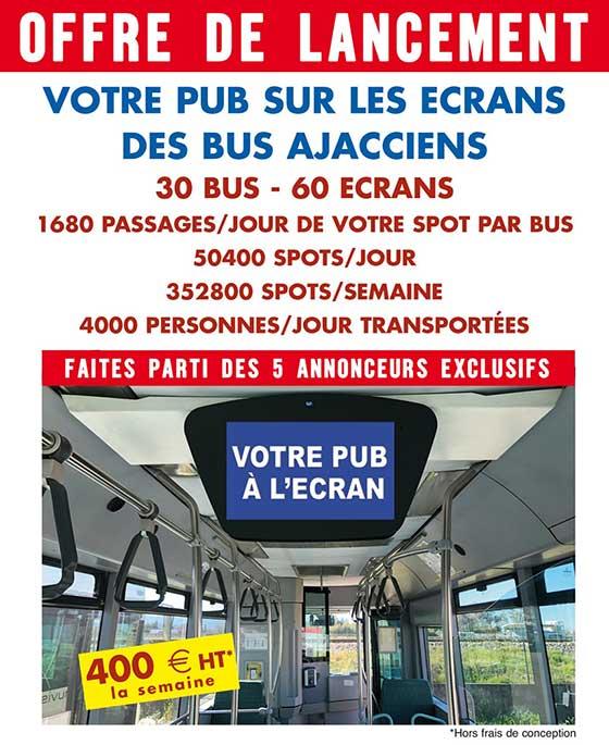 Inpiazza vous propose de faire paraitre votre publicité sur les écrans des Bus Ajacciens