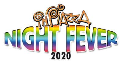 Inpiazza night fever 2020